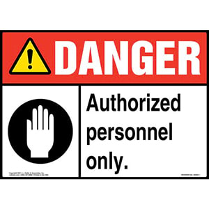Danger: Authorized Personnel Only Sign with Icons - ANSI