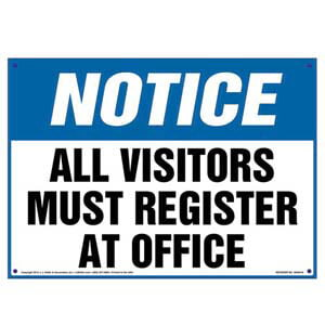 Notice: All Visitors Must Register At Office Sign - OSHA