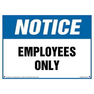 Notice: Employees Only Sign - OSHA