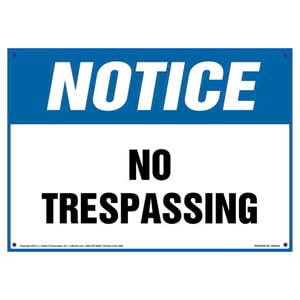 Notice: No Trespassing Sign - OSHA