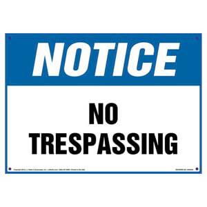 Notice: No Trespassing Sign - OSHA
