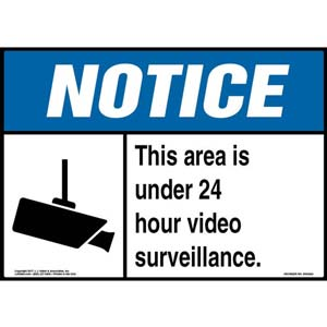 Notice: This Area Is Under 24 Hour Video Surveillance Sign - ANSI
