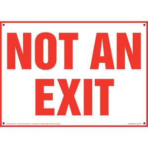 Not An Exit Sign - Red Text on White