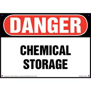 Danger: Chemical Storage Sign - OSHA