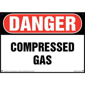 Danger: Compressed Gas Sign - OSHA