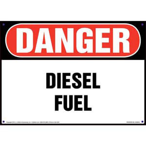 Danger: Diesel Fuel Sign - OSHA