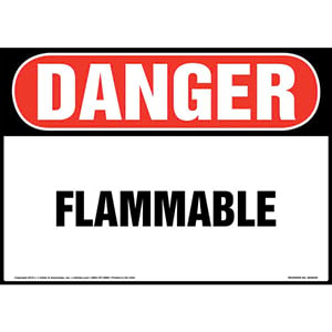 Danger: Flammable Sign - OSHA