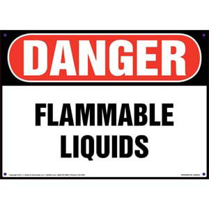 Danger: Flammable Liquids Sign - OSHA