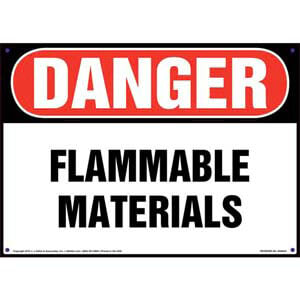 Danger: Flammable Materials Sign - OSHA