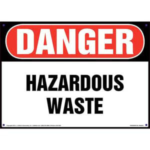 Danger: Hazardous Waste Sign - OSHA