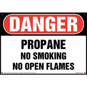 Danger: Propane No Smoking No Open Flames Sign - OSHA