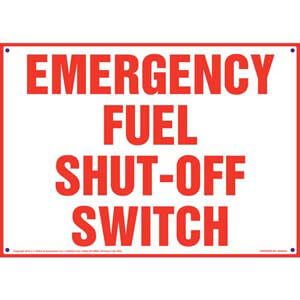 Emergency Fuel Shut-Off Switch Sign