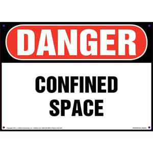 Danger: Confined Space Sign - OSHA