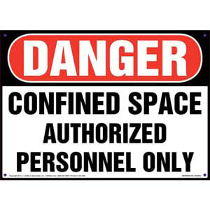 Danger: Confined Space, Authorized Personnel Only Sign - OSHA