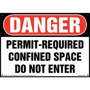 Danger: Permit-Required Confined Space, Do Not Enter Sign - OSHA