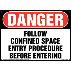 Danger: Follow Confined Space Entry Procedure Sign - OSHA