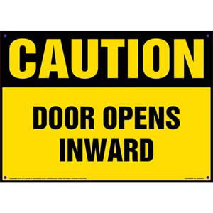 Caution: Door Opens Inward Sign - OSHA