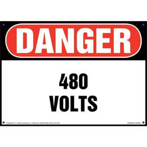 Danger: 480 Volts - OSHA Sign