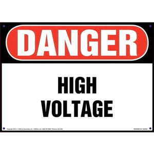 Danger: High Voltage - OSHA Sign