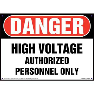Danger: High Voltage Authorized Personnel Only - OSHA Sign