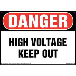 Danger: High Voltage Keep Out - OSHA Sign