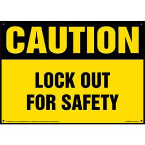Caution: Lockout For Safety - OSHA Sign