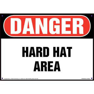 Danger: Hard Hat Area - OSHA Sign