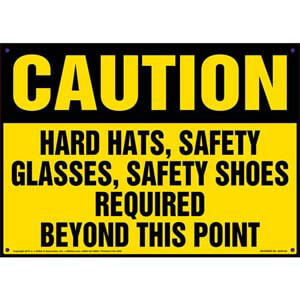 Caution: Hard Hats, Safety Glass, Safety Shoes Required - OSHA Sign