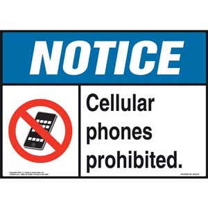 Notice: Cellular Phones Prohibited Sign - ANSI