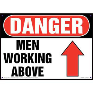Danger: Men Working Above Sign - OSHA