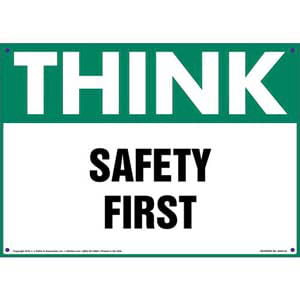 Think: Safety First - OSHA Sign