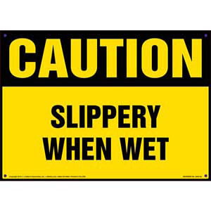 Caution: Slippery When Wet - OSHA Sign