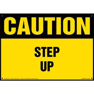Caution: Step Up - OSHA Sign
