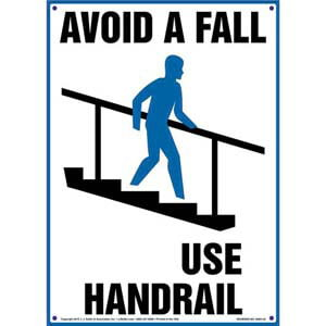 Avoid A Fall Use Handrail Sign