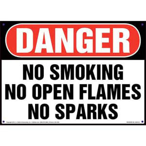 Danger: No Smoking, No Open Flames, No Sparks Sign - OSHA
