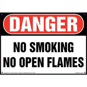 Danger: No Smoking No Open Flames Sign - OSHA