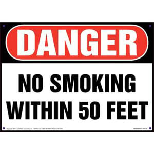 Danger: No Smoking Within 50 Feet Sign - OSHA