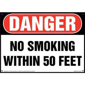 Danger: No Smoking Within 50 Feet Sign - OSHA