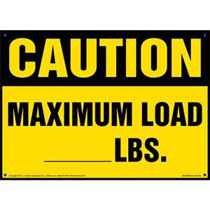 Caution: Maximum Load Sign - OSHA