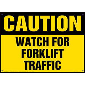 Caution: Watch For Forklift Traffic - OSHA Sign