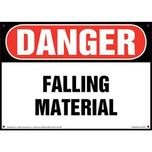 Danger: Falling Material Sign - OSHA