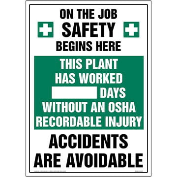 Plant Has Worked X Days Without An OSHA Recordable Injury Sign