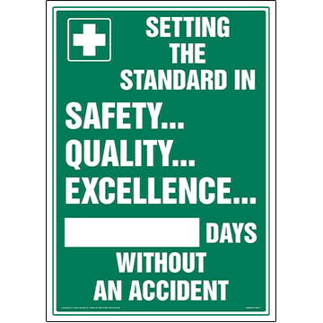 Setting Standard In Safety Quality Excellence X Days Without An Accident Sign