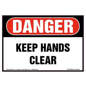 Danger: Keep Hands Clear Label - OSHA