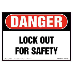 Danger: Lockout For Safety - OSHA Label