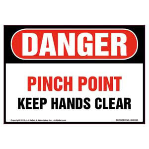 Danger: Pinch Point Keep Hands Clear Label - OSHA