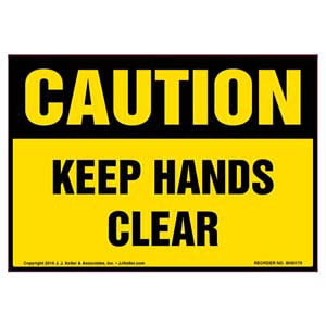 Caution: Keep Hands Clear Label - OSHA