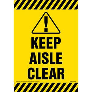 Keep Aisle Clear Sign