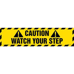 Caution: Watch Your Step Sign
