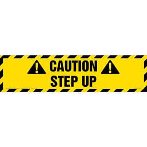 Caution: Step Up Sign